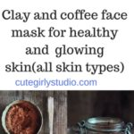 Coffee and clay detoxifying face mask – DIY