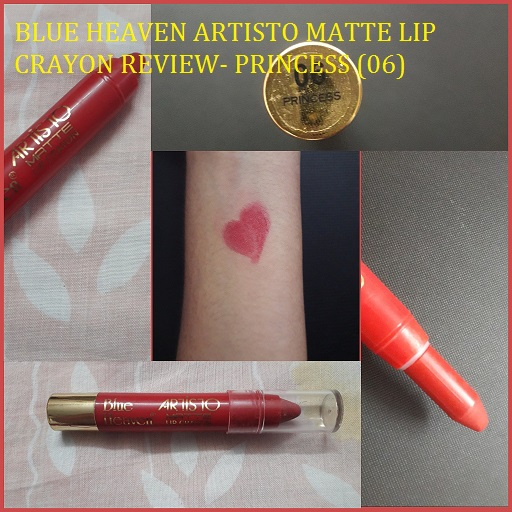 Blue heaven artisto matte lip crayon review, swatches - Princess(06)