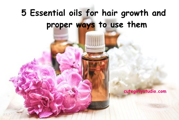 5 Best Essential Oil For Hair Growth And Hair Thinning Cute Girly