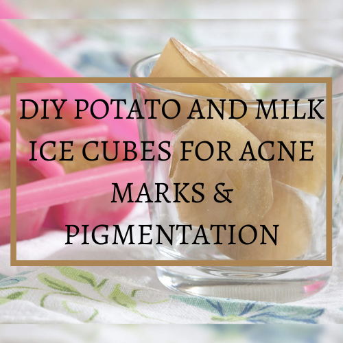 potato ice cubes for acne marks