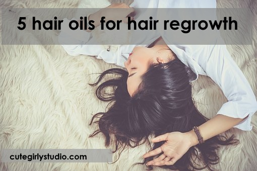 Top 5 hair oils for hair regrowth