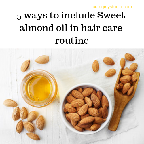 5 ways to include Sweet almond oil in hair care routine
