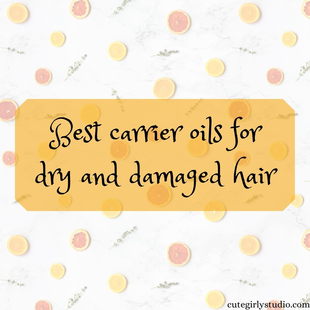 Best carrier oils for dry and damaged hair featured