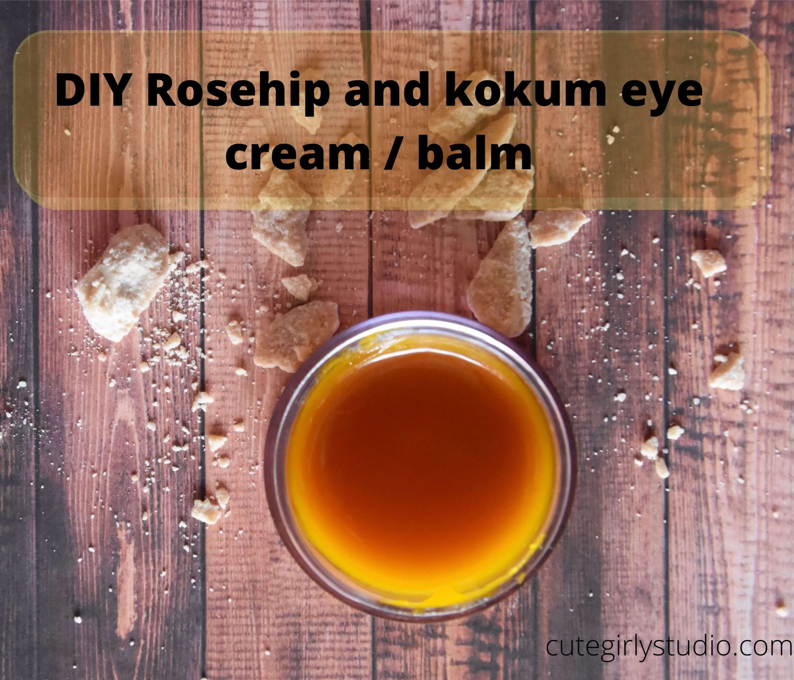DIY Rosehip and kokum eye cream _ balm 1