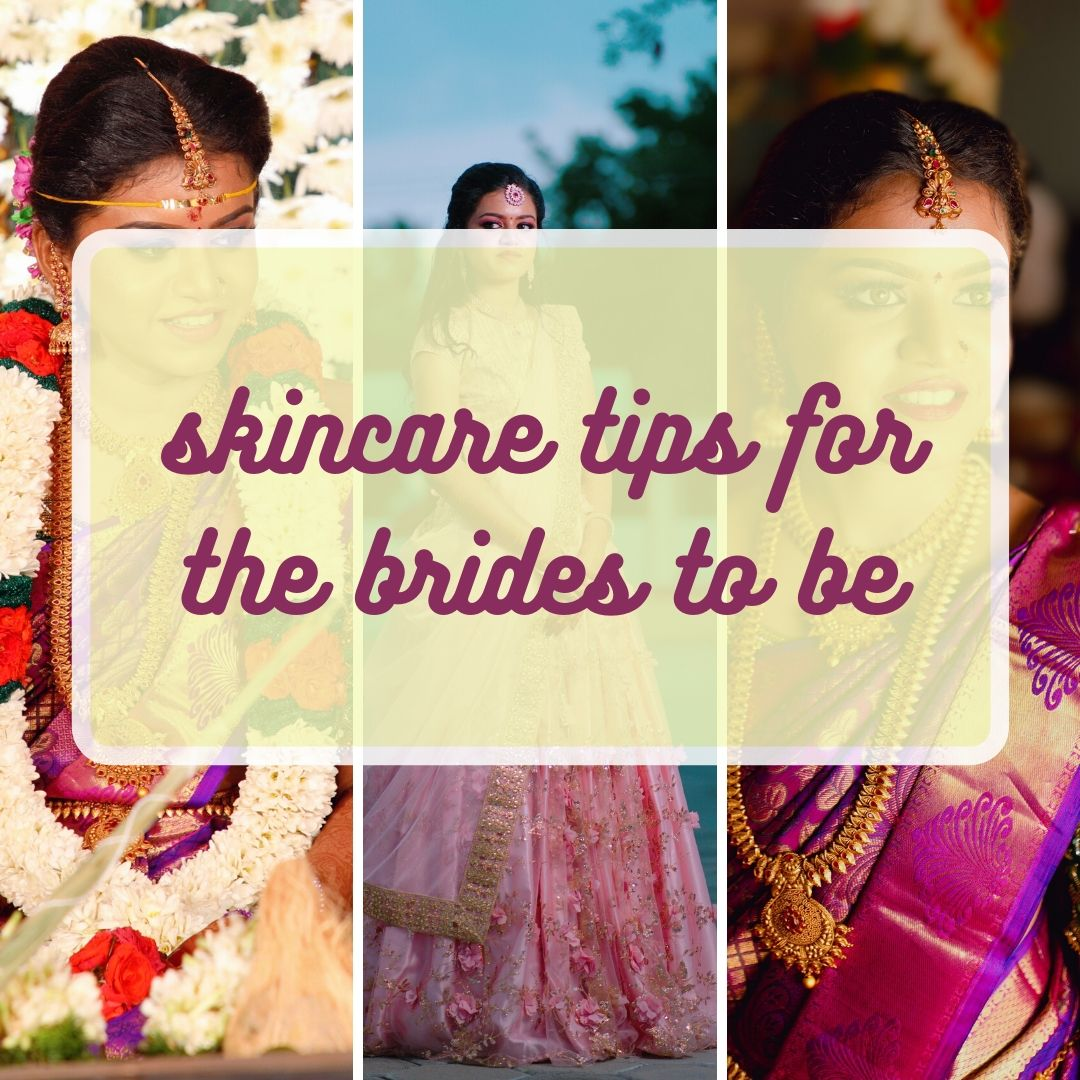 skincare tips for the brides to be