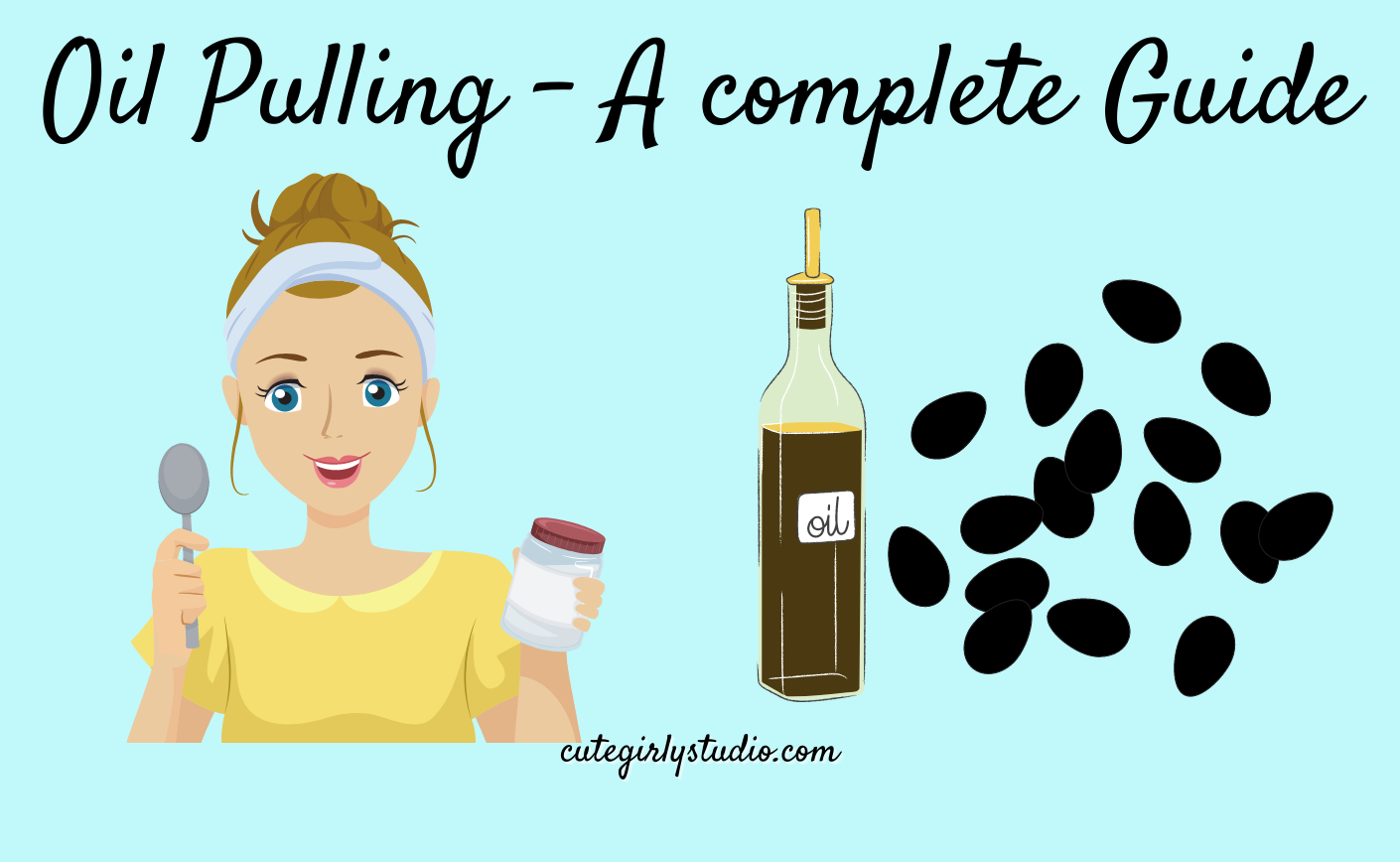 Oil Pulling - A complete Guide - featured