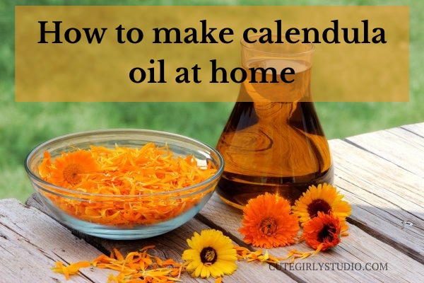 How to make calendula oil at home featured
